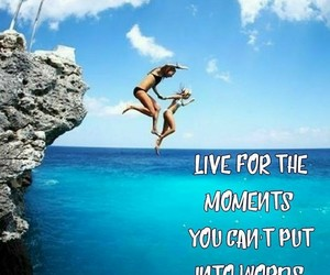 adventure, moments, and quotes image