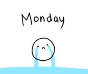 sad, we hate all monday, and monday image