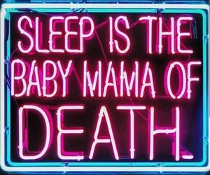 death, neon, and sleep image