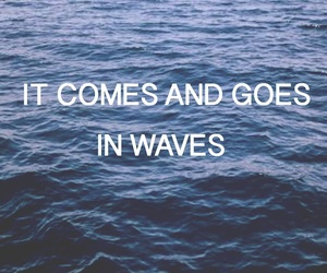 quote, waves, and dean lewis image