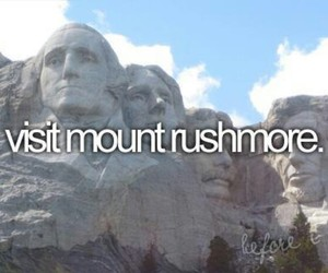 mount rushmore, quotes, and travel image