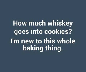 baking, whiskey, and Cookies image