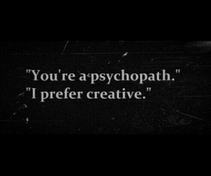 creative and psychopath image