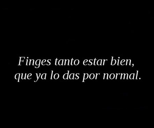 frases, normal, and fingir image