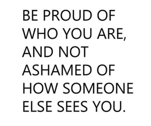 love, proud, and quotes image