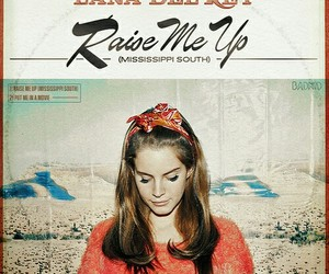lana del rey and raise me up image