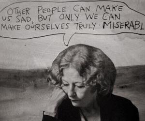 miserable