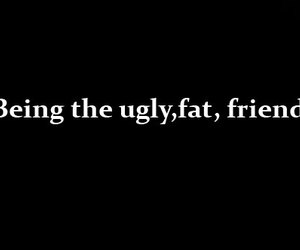 fat, ugly, and the duff image