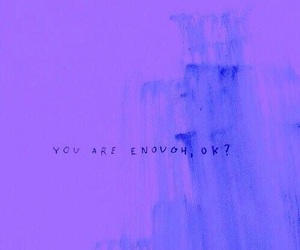 quotes, blue, and enough image