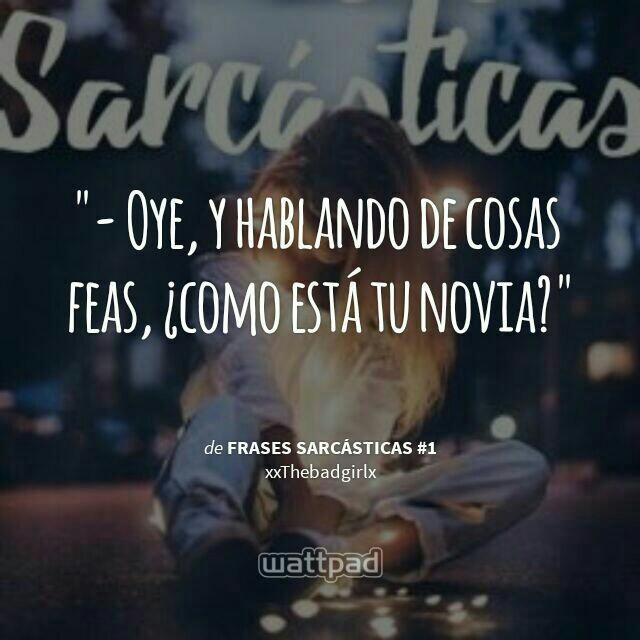 49 Images About Frases Sarcasticas On We Heart It See More