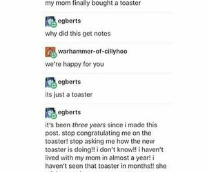 funny, text, and toaster image