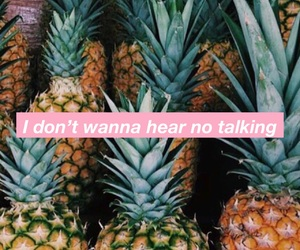 ananas, quotes, and boys image