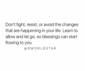 changes, move on, and blessings image