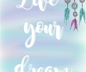 lettering, quote, and liveyourdream image