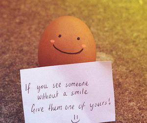 smile, quote, and egg image