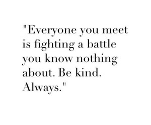 kind, quote, and battle image