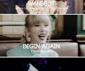 Taylor Swift, begin again, and wanegbt image