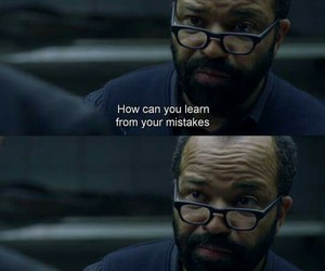 learn, westworld, and mistakes image