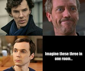sherlock, sheldon cooper, and dr house image