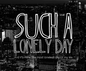 soad and lonely day image
