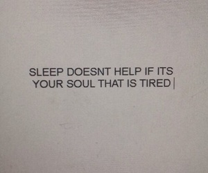 quotes, tired, and sleep image