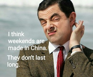 funny, made in china, and weekend image