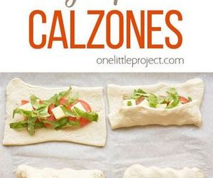 Easy, caprese, and calzones image