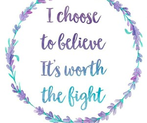 believe, positive, and typography image