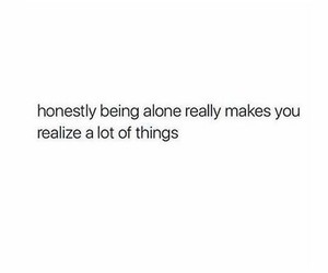 realize, alone, and quotes image