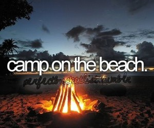 beach, before i die, and camp image