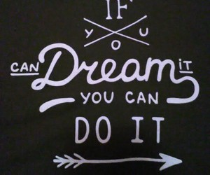 can, do, and Dream image