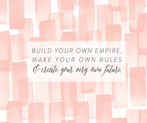 quote, create, and empire image