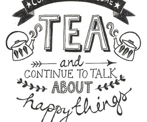 tea, quotes, and happy image