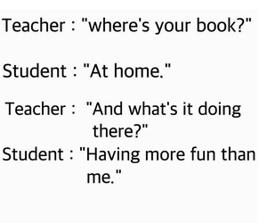 funny, qoute, and student image