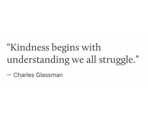 deep, kindness, and quote image
