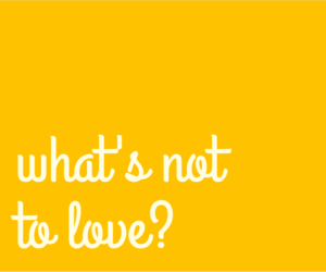 quote, yellow, and what's not to love image