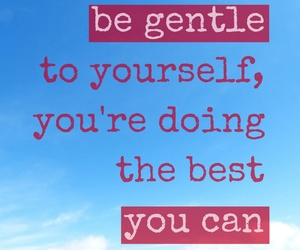 gentle, quote, and begentle image