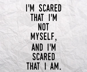 myself, quote, and scared image