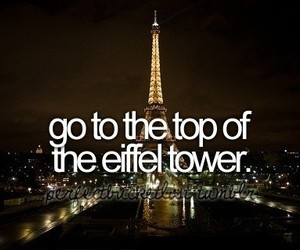 eiffel tower, paris, and before i die image