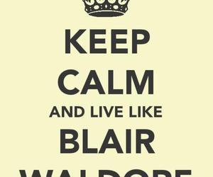 blair waldorf, gossip girl, and keep calm image