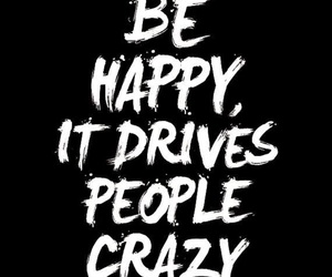 quotes, happy, and crazy image