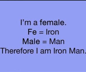 female, funny, and iron man image