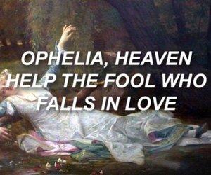 Lyrics, ophelia, and quotes image