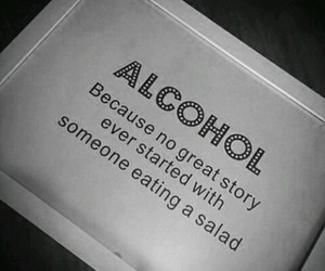 alcohol, quotes, and salad image