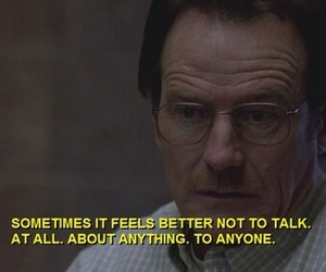 quotes, breaking bad, and talk image