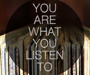 music, quote, and listen image