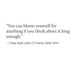 positive, quote, and blame yourself image