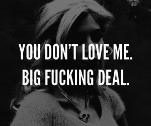 black and white, quote, and fuck love image