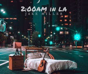 music, go buy 2:00 am in la now!, and jake miller image