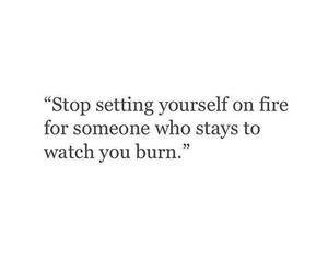 quotes, burn, and fire image